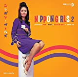 Nippon Girls 2: Japanese Pop 1965-70