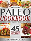 img - for The Best Paleo Cookbook: The Absolute Best Quick and Easy Paleo Recipes (Gluten Free Cookbook Collection) book / textbook / text book