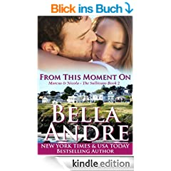 From This Moment On: The Sullivans, Book 2 (English Edition)
