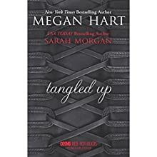 Tangled Up (       UNABRIDGED) by Megan Hart, Sarah Morgan Narrated by Saskia Maarleveld, Jessica Almasy