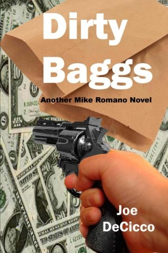 dirty-baggs-volume-3-mike-romano-novels