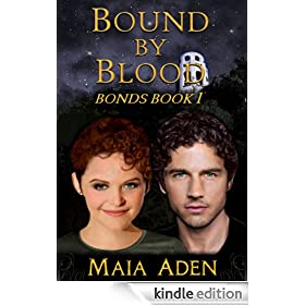 Bound By Blood (Bonds Book 1)