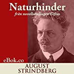 Naturhinder: från novellsamlingen Giftas [Natural Barriers: From the Short Story Collection Married] | August Strindberg