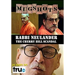 Mugshots: Fred Neulander - The Cherry Hill Scandal (Amazon.com exclusive)