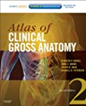 Atlas of Clinical Gross Anatomy: With...