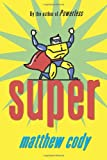Super (Supers of Noble's Green)