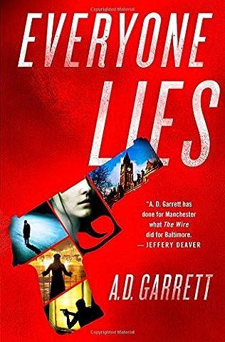 EVERYONE LIES - A D GARRETT
