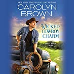 Wicked Cowboy Charm | Carolyn Brown
