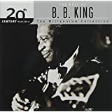 20th Century Masters: The Best Of B.B. King - The Millennium Collection
