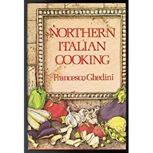 Northern Italian Cooking Livre en Ligne - Telecharger Ebook