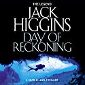 Day of Reckoning: Sean Dillon Series, Book 8 Audiobook by Jack Higgins Narrated by Jonathan Oliver