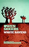 White Ravens (New Stories from the Mabinogion)