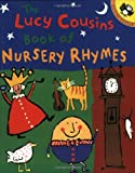 Lucy Cousins' Book of Nursery Rhymes (0140564950) by Cousins, Lucy