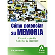 COMO POTENCIAR SU MEMORIA. 2ª EDICION: Prevenir la pérdida. Aumentar su capacidad