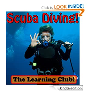 Scuba Diving! Learn About Scuba Diving And Learn To Read - The Learning Club! (45+ Photos of Scuba Diving)