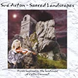 Sacred Landscapes Sue Aston