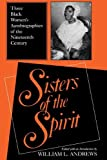 img - for Sisters of the Spirit: Three Black Women's Autobiographies of the Nineteenth Century (Religion in North America) book / textbook / text book