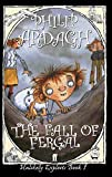 The Fall of Fergal: Or, Not So Dingly in the Dell (Unlikely Exploits, Book 1)