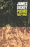 James Dickey Poems 1957-1967