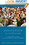 Invitation to the Psalms: A Reader's...