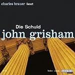 Die Schuld | John Grisham