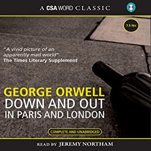Down and Out in Paris and London Audiobook