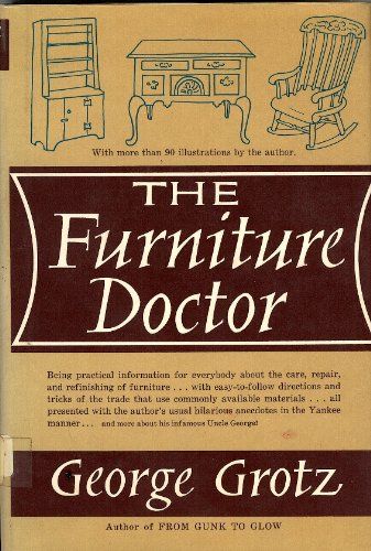 The Furniture Doctor Being Practical Information for
