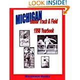 Michigan Indoor Track & Field 1998 Yearbook