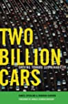 Two Billion Cars: Driving Toward Sust...