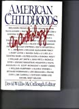 img - for American Childhoods: An Anthology book / textbook / text book