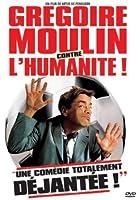 Gregoire Moulin contre l'humanité