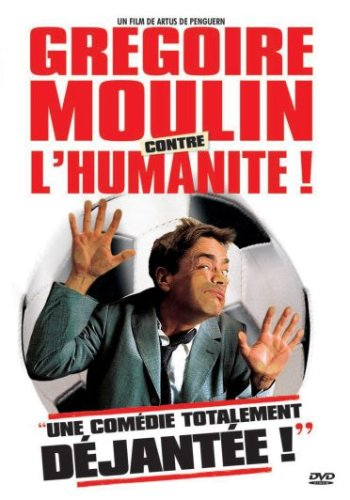 Gregoire Moulin Contre L'humanite