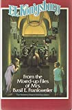 img - for From the Mixed-up Files of Mrs. Basil E. Frankweiler - Written and Illustrated by E. L. Konisburg (Houghton Mifflin Publishing) book / textbook / text book