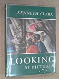 Looking at Pictures (0719502322) by Clark, Kenneth