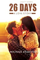 26 Days: a love story (The Leggits) (Volume 1)
