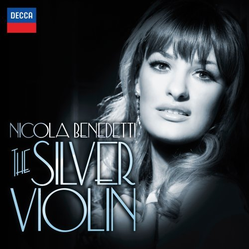 The Silver Violin Nicola Benedetti -