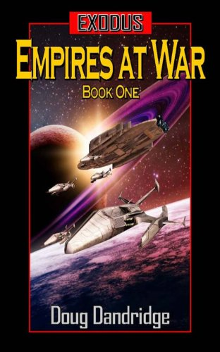 Exodus: Empires at War: Book 1