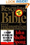 Rescuing The Bible From Fundamentalis...