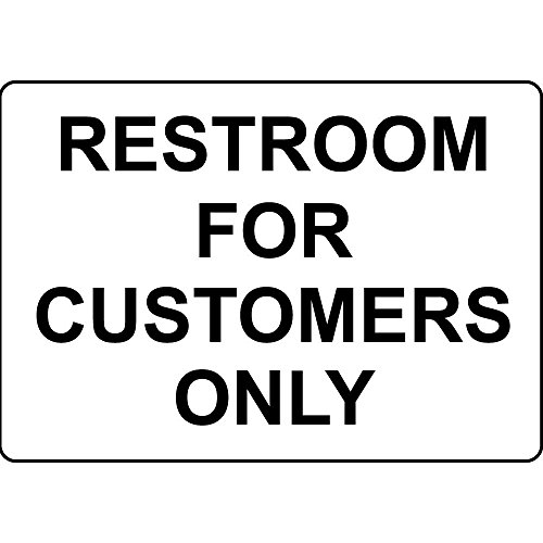 Restroom For Customers Only Aluminum Metal Sign 10 in x 7 in (Restrooms For Customers Only compare prices)
