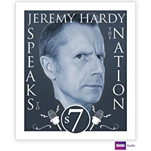 Jeremy Hardy Speaks to the Nation: Series 7 | [Jeremy Hardy]