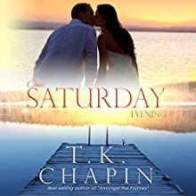 One Saturday Evening: Diamond Lake, Book 3 | Livre audio Auteur(s) : T.K. Chapin Narrateur(s) : Susan Fouche