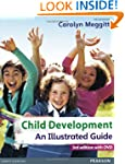 Child Development, an Illustrated Gui...
