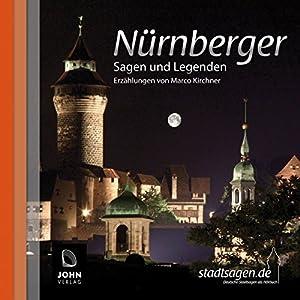 Nürnberger Sagen und Legenden Hörbuch