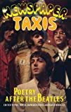 Newspaper Taxis - Poetry After the Beatles