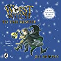 The Worst Witch to the Rescue Hörbuch von Jill Murphy Gesprochen von: Gemma Arterton
