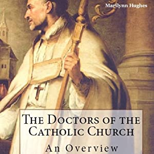 The Doctors of the Catholic Church Audiobook