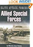 Allied Special Forces: Commandos and...