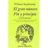 El Gran Numero Fin y Principio (Spanish Edition) ~ Wistawa Szymborska