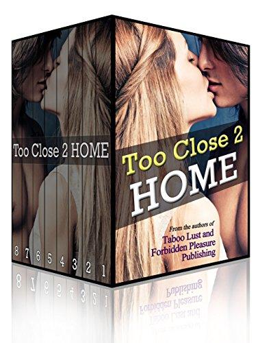 J.C. Wilde - Too Close 2 Home: The Ultimate Taboo Household Erotica Bundle