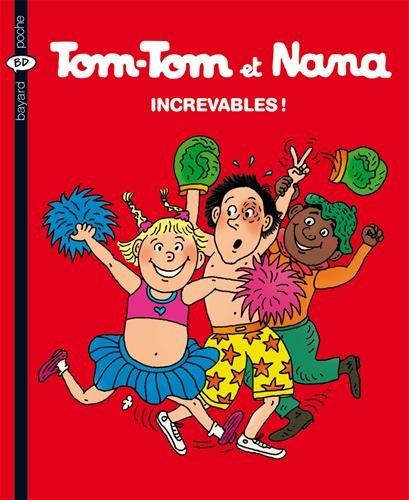 tom-tom-et-nana-increvables-